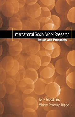 International Social Work Research: Issues and Prospects 9780195187267