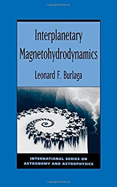 Interplanetary Magnetohydrodynamics 9780195084726