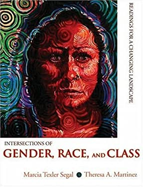 Intersections of Gender, Race, and Class: Readings for a Changing Landscape 9780195330670