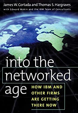 Into the Networked Age 9780195124491
