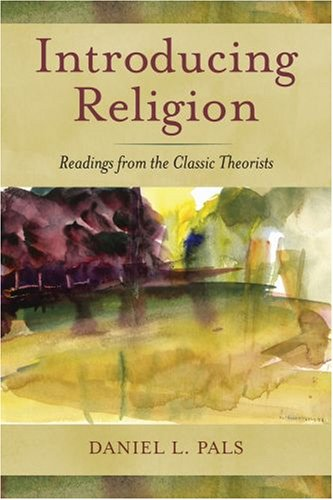 Introducing Religion: Readings from the Classic Theorists 9780195181494