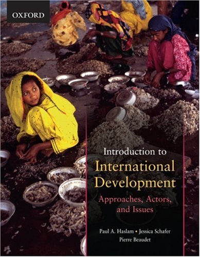 Introduction to International Development: Approaches, Actors, and Issues 9780195428049
