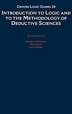 Introduction to Logic and to the Methodology of the Deductive Sciences 9780195044720