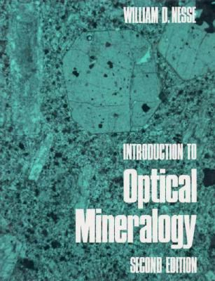 Introduction to Optical Mineralogy 9780195060249