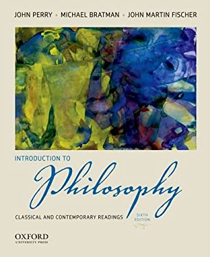 Introduction to Philosophy: Classical and Contemporary Readings 9780199812998