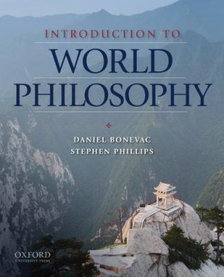 Introduction to World Philosophy: A Multicultural Reader 9780195152319