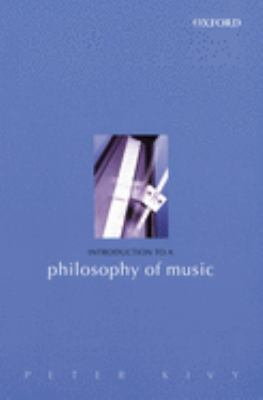 Introduction to a Philosophy of Music 9780198250487
