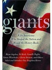 Invisible Giants: Fifty Americans Who Shaped the
