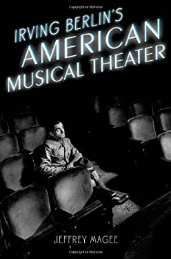 Irving Berlin's American Musical Theater 9780195398267