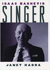 Isaac Bashevis Singer: A Life 535467