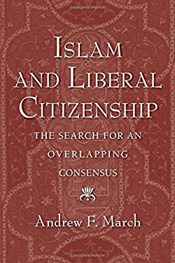 Islam and Liberal Citizenship: The Search for an Overlapping Consensus 9780195330960