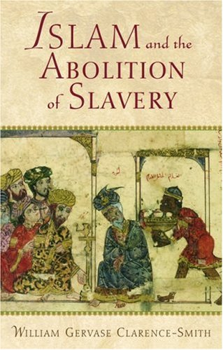 Islam and the Abolition of Slavery 9780195221510