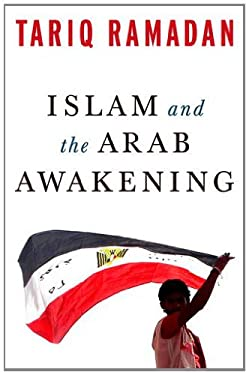 Islam and the Arab Awakening 9780199933730