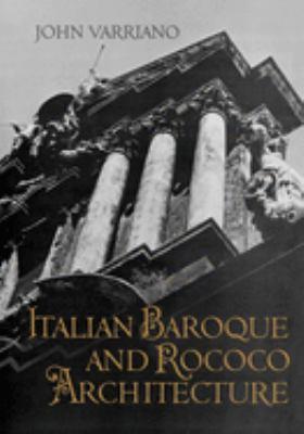 Italian Baroque and Rococo Architecture 9780195035483