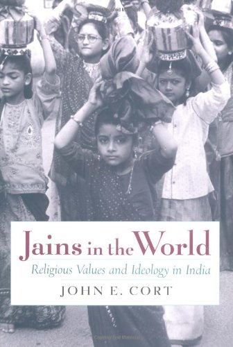 Jains in the World: Religious Values and Ideology in India 9780195132342