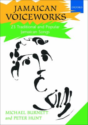 Jamaican Voiceworks: 23 Traditional and Popular Jamaican Songs [With 2 CDs] 9780193360501