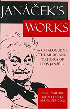 Jan %Cek's Works: A Catalogue of the Music and Writings of Leo%s Jan %Cek 9780198164463