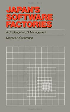 Japan's Software Factories: A Challenge to U.S. Management 9780195062168