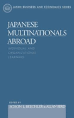 Japanese Multinationals Abroad 9780195119251
