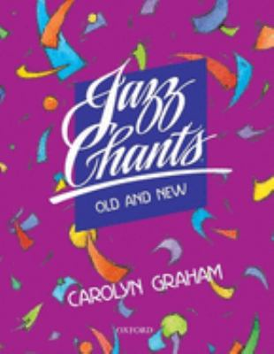 Jazz Chants(r) Old and New: Student Book 9780194366946