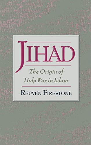 Jihad: The Origin of Holy War in Islam 9780195125801
