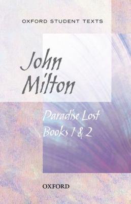 John Milton: Paradise Lost Books 1 & 2 9780198328773