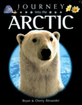 Journey Into the Arctic 9780195220049