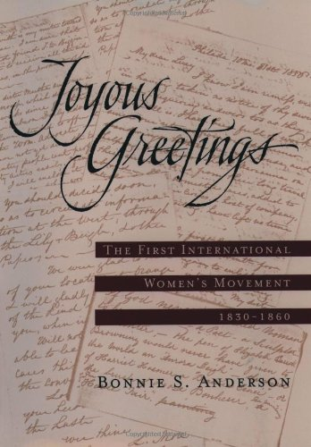 Joyous Greetings: The First International Women's Movement, 1830-1860 9780195126235