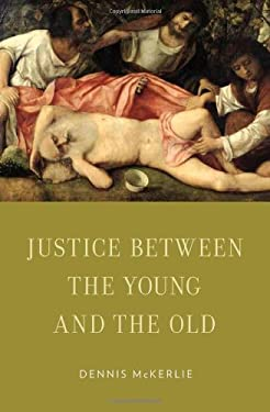 Justice Between the Young and the Old 9780199769131