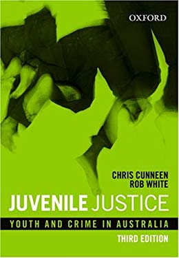 Juvenile Justice: Youth and Crime in Australia 9780195550504
