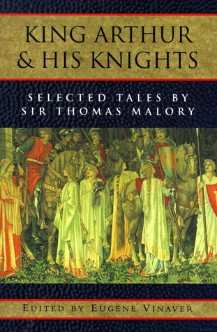King Arthur and His Knights: Selected Tales 9780195019056
