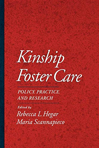 Kinship Foster Care: Policy, Practice, and Research 9780195109405
