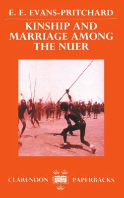 Kinship and Marriage Among the Nuer 9780198278474
