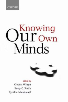 Knowing Our Own Minds 9780198236672
