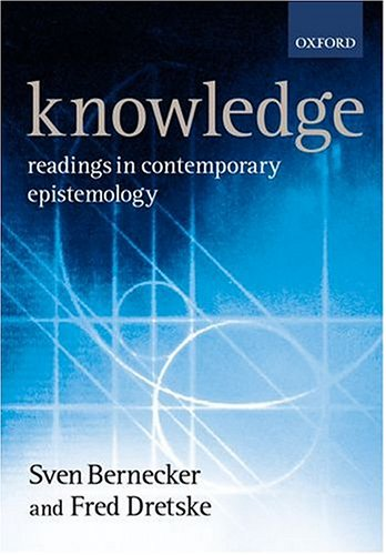 Knowledge: Readings in Contemporary Epistemology 9780198752615
