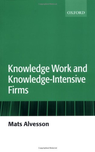 Knowledge Work and Knowledge-Intensive Firms 9780199268863