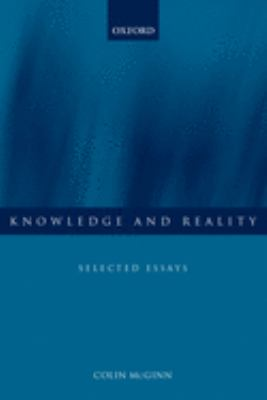 Knowledge and Reality: Selected Essays 9780199251582