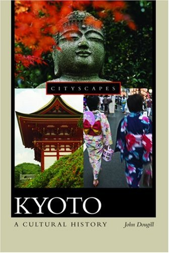 Kyoto: A Cultural History 9780195301380