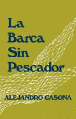 La Barca Sin Pescador 9780195019841