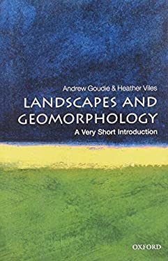 Landscapes and Geomorphology: A Very Short Introduction 9780199565573