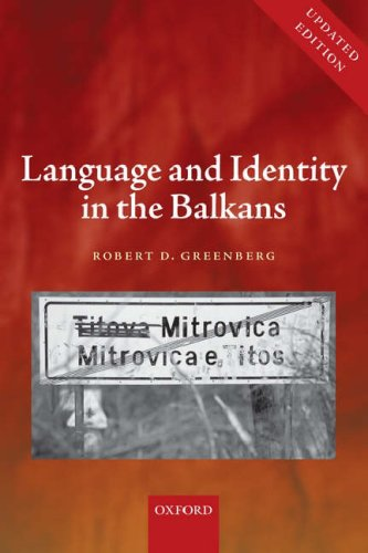 Language and Identity in the Balkans: Serbo-Croatian and Its Disintegration 9780199208753