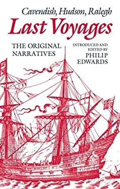 Last Voyages: Cavendish, Hudson, Ralegh 9780198128946