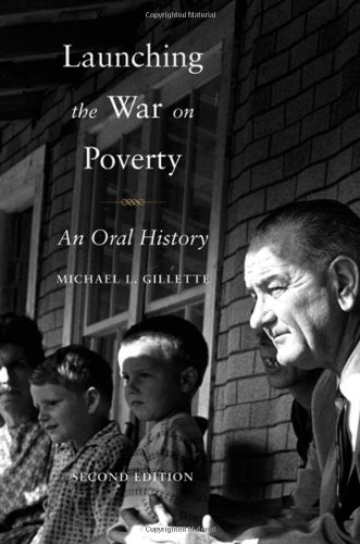Launching the War on Poverty: An Oral History 9780195387278