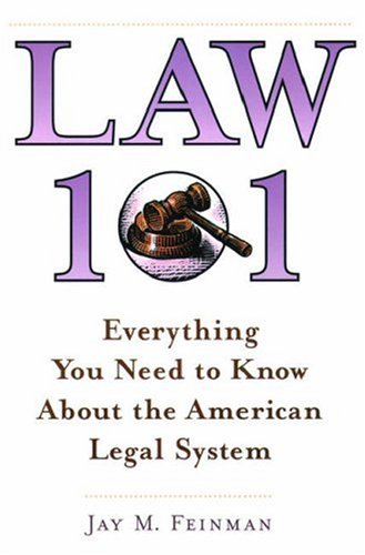 Law 101: Everything You Need to Know about the American Legal System 9780195132656