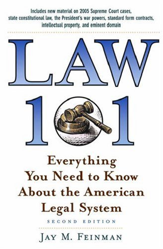 Law 101: Everything You Need to Know about the American Legal System 9780195179576