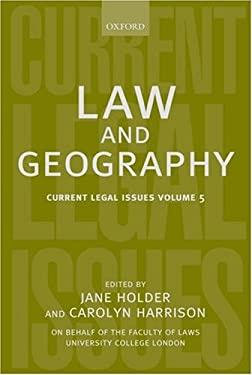 Law and Geography: Current Legal Issues 2002 Volume 5 9780199260744