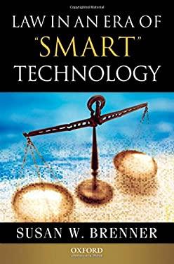 Law in an Era of Smart Technology 9780195333480