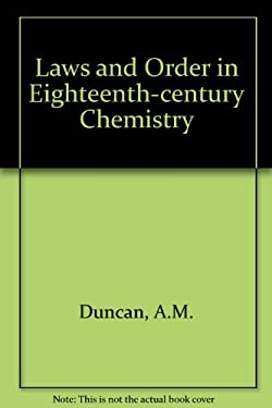 Laws and Order in Eighteenth-Century Chemistry 9780198558064