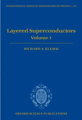 Layered Superconductors, Volume 1 9780199593316