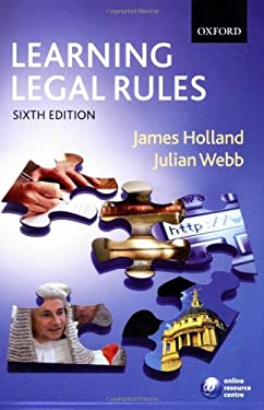 Learning Legal Rules: A Student's Guide to Legal Method and Reasoning 9780199282500